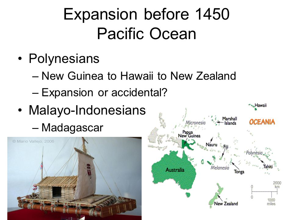 Expansion before 1450 Pacific Ocean