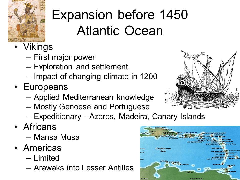 Expansion before 1450 Atlantic Ocean