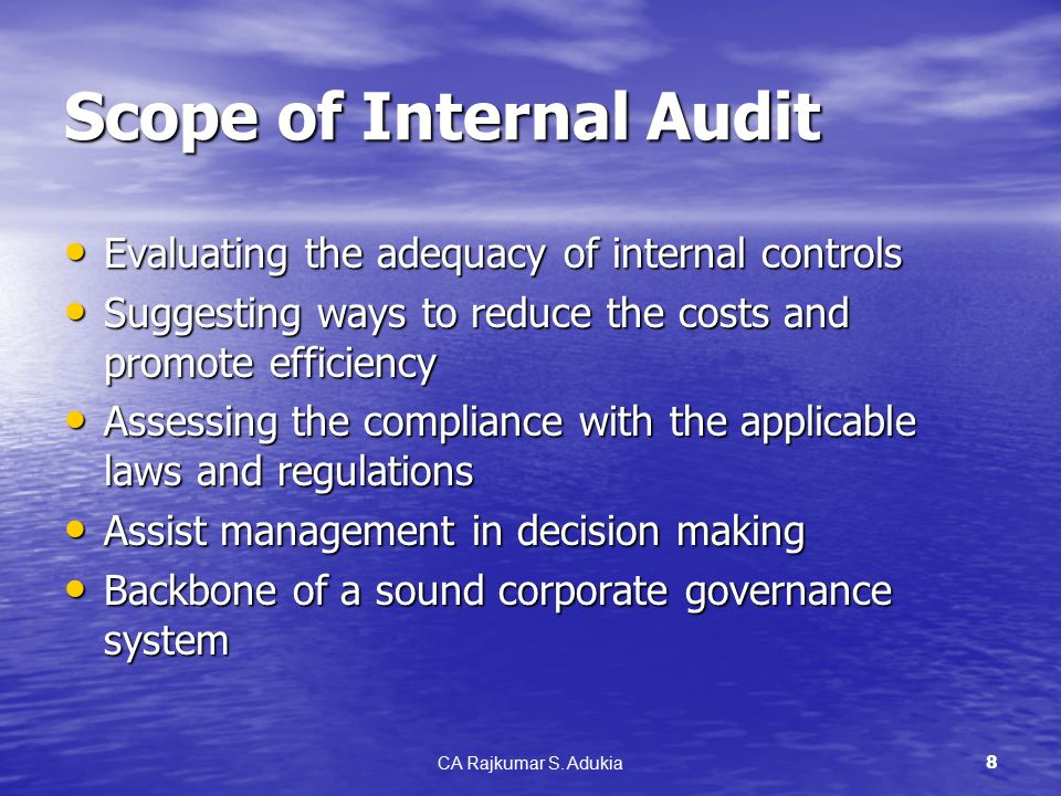 the scope of internal auditing Internal auditing is an independent appraisal function that is  in the definition,  objectives, and scope of internal auditing: independence,.