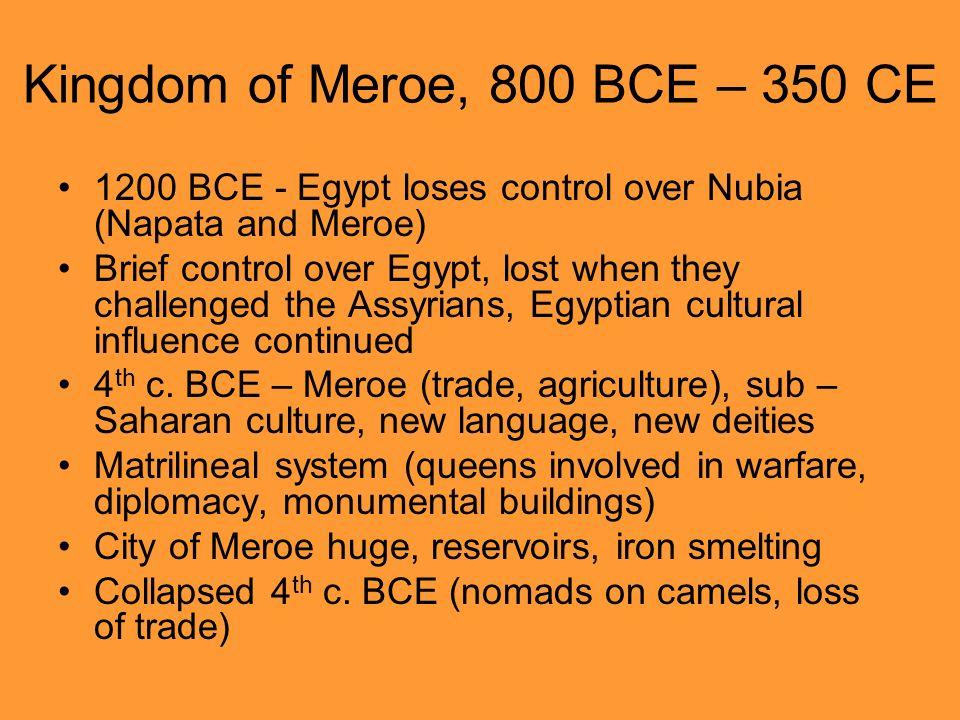 Kingdom of Meroe, 800 BCE – 350 CE