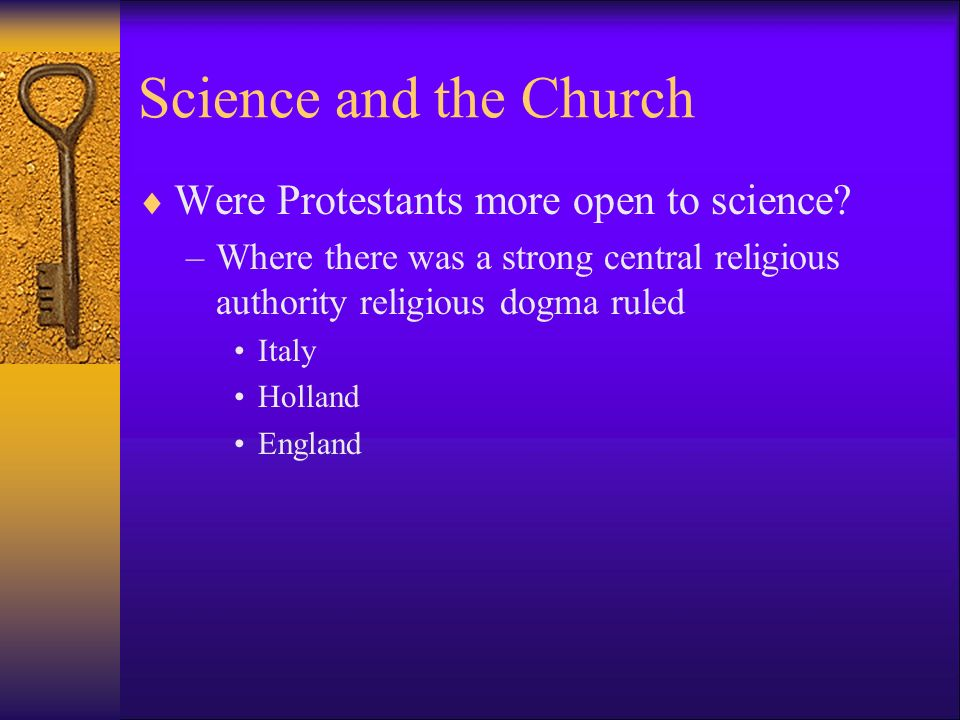 Science and the Church Were Protestants more open to science