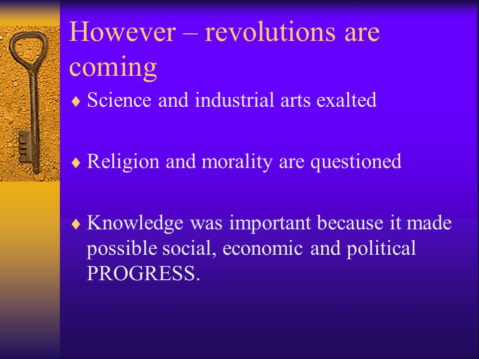 However – revolutions are coming