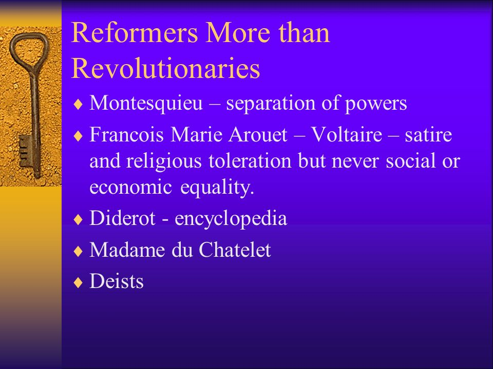 Reformers More than Revolutionaries