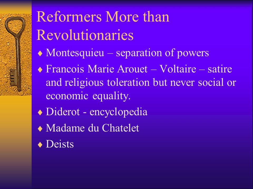 Reformers More than Revolutionaries