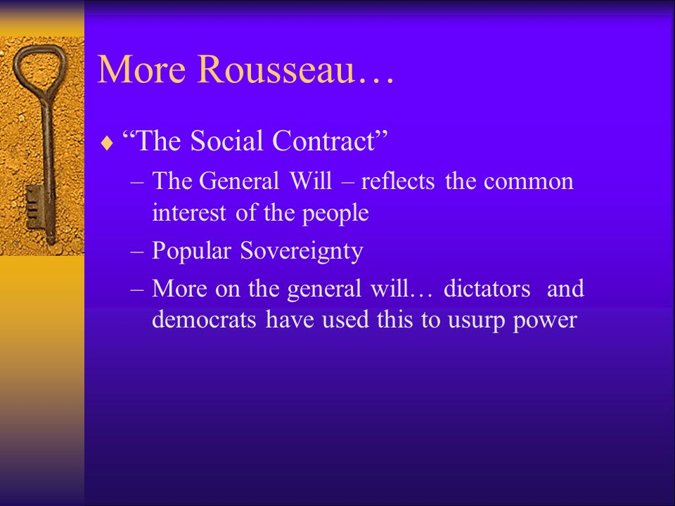 More Rousseau… The Social Contract