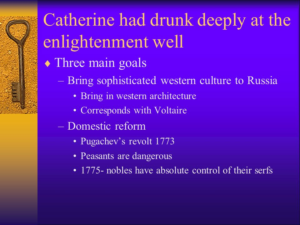 Catherine had drunk deeply at the enlightenment well