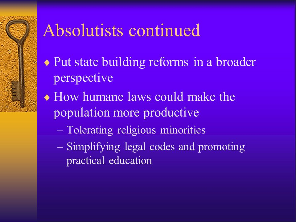 Absolutists continued