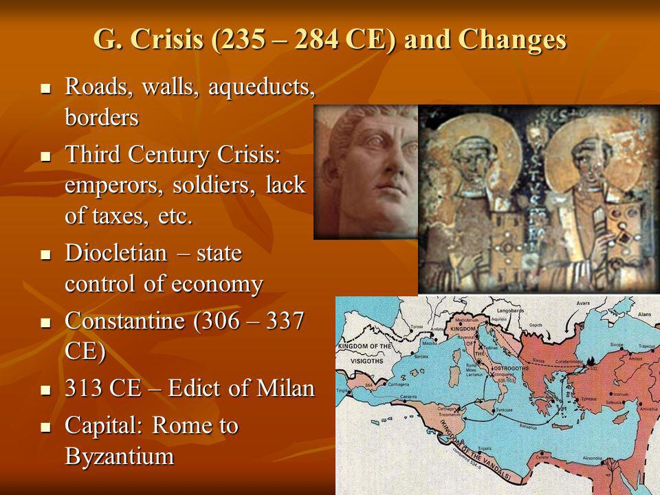 G. Crisis (235 – 284 CE) and Changes