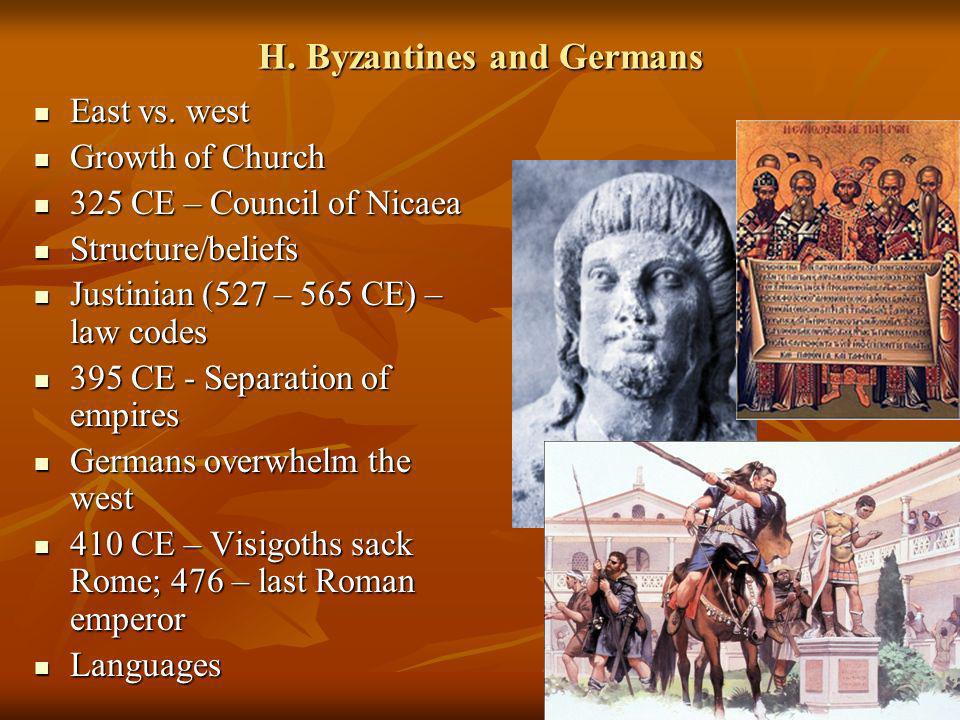 H. Byzantines and Germans