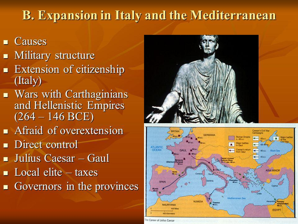 B. Expansion in Italy and the Mediterranean