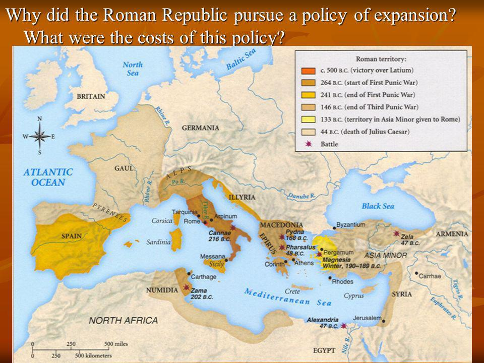 Why did the Roman Republic pursue a policy of expansion