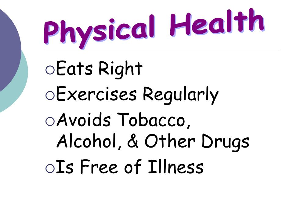 Physical Health Eats Right Exercises Regularly