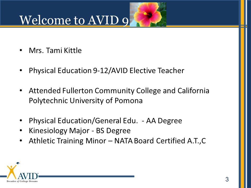 Welcome to AVID 9 Mrs. Tami Kittle