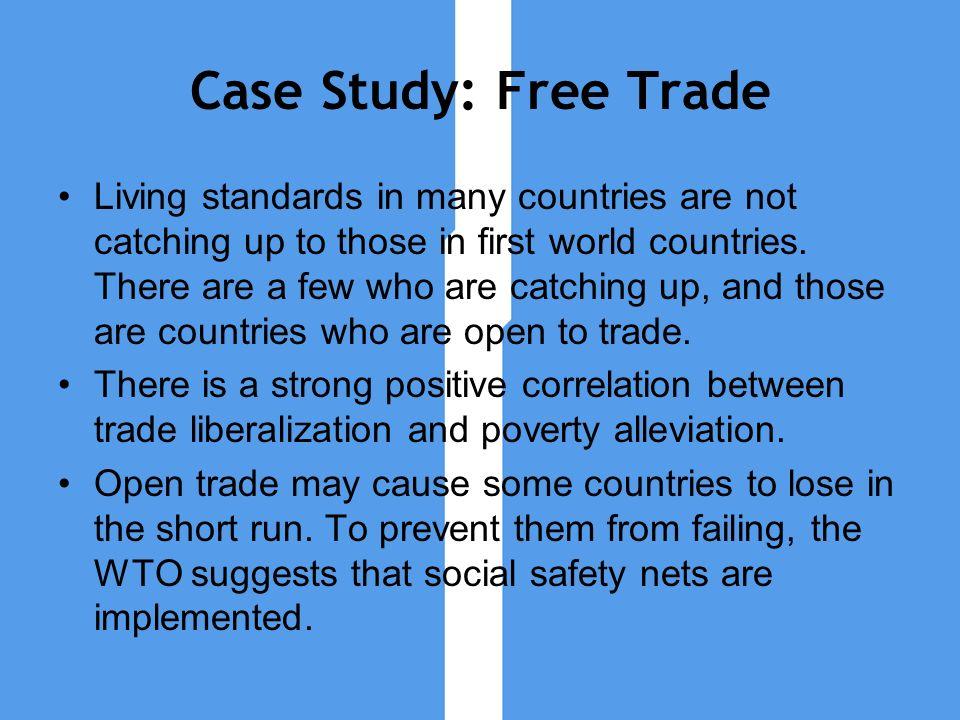 Case Study: Free Trade