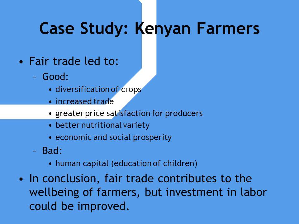 Case Study: Kenyan Farmers