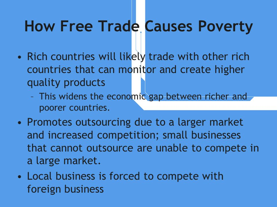 How Free Trade Causes Poverty