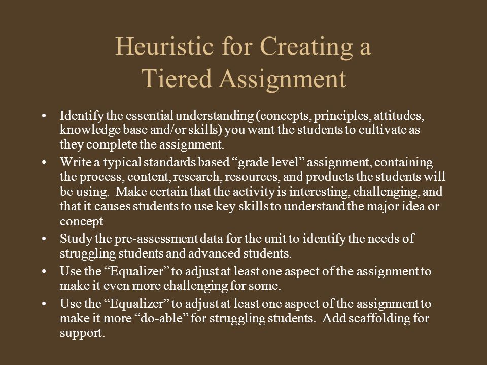 Heuristic for Creating a Tiered Assignment