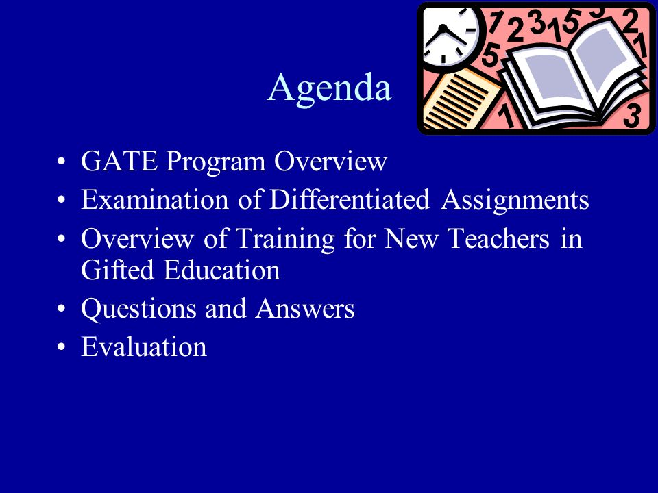 Agenda GATE Program Overview Examination of Differentiated Assignments