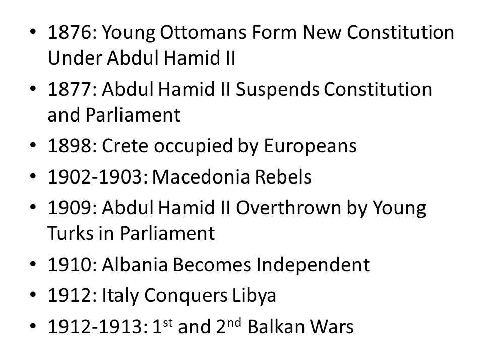 1876: Young Ottomans Form New Constitution Under Abdul Hamid II