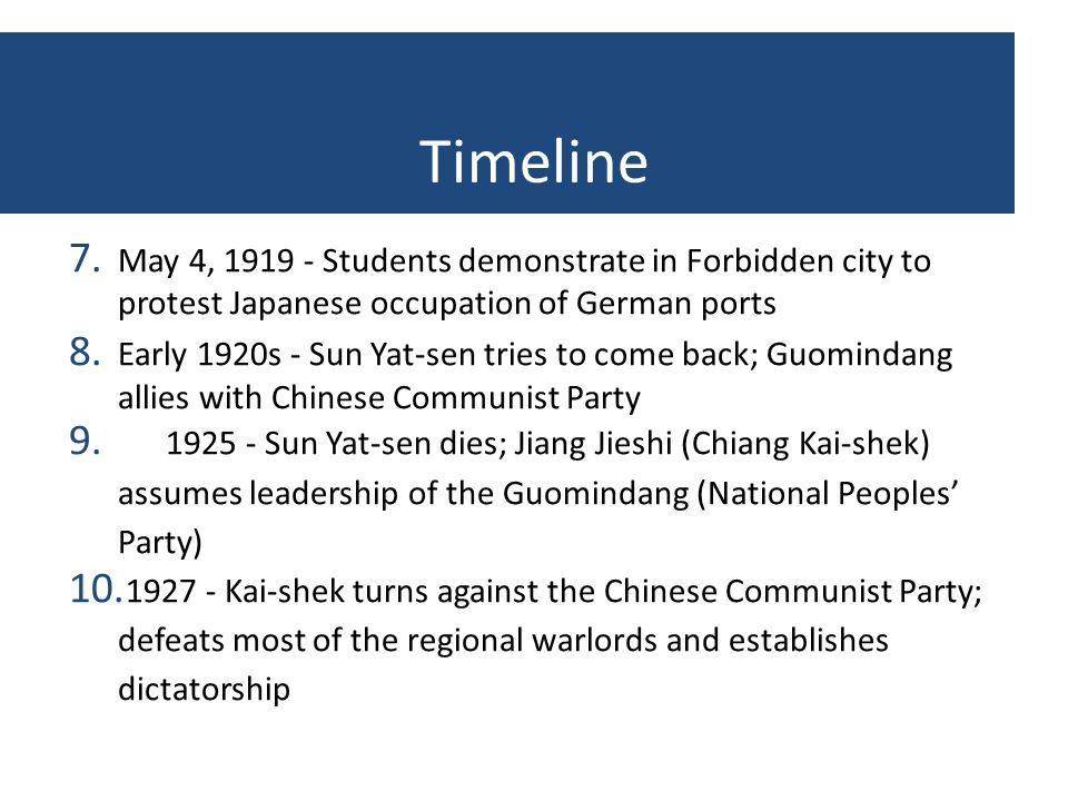 Timeline May 4, Students demonstrate in Forbidden city to protest Japanese occupation of German ports.