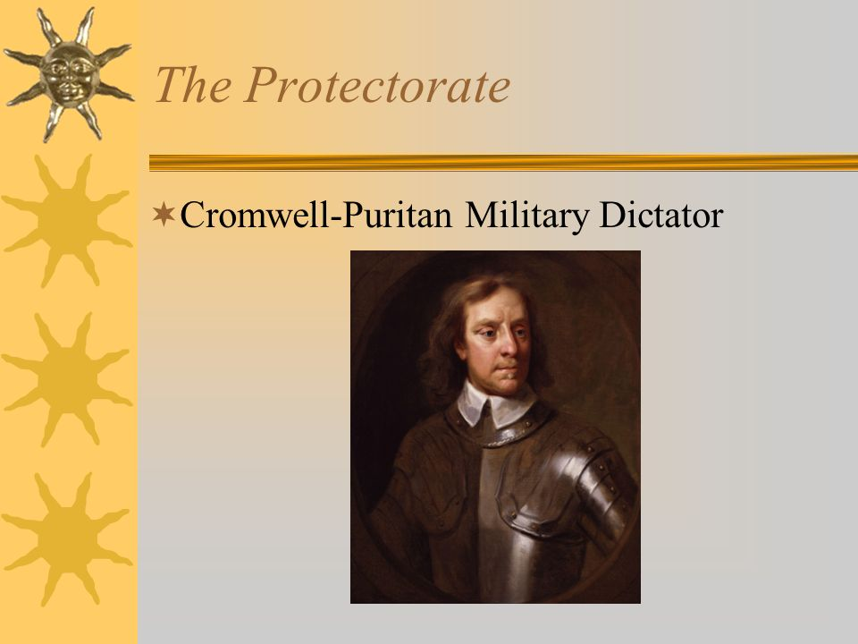 The Protectorate Cromwell-Puritan Military Dictator