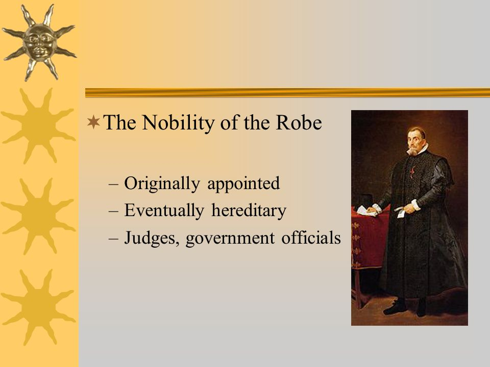 The Nobility of the Robe