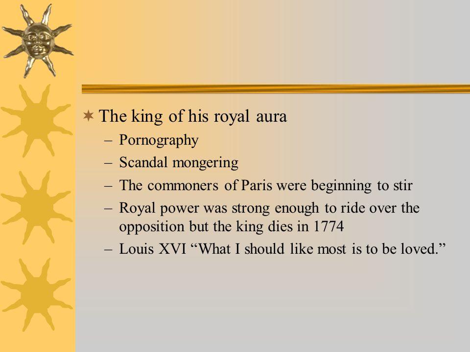 The king of his royal aura