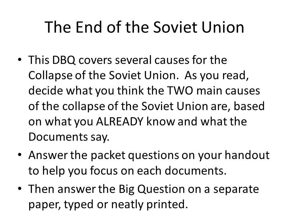 The End of the Soviet Union