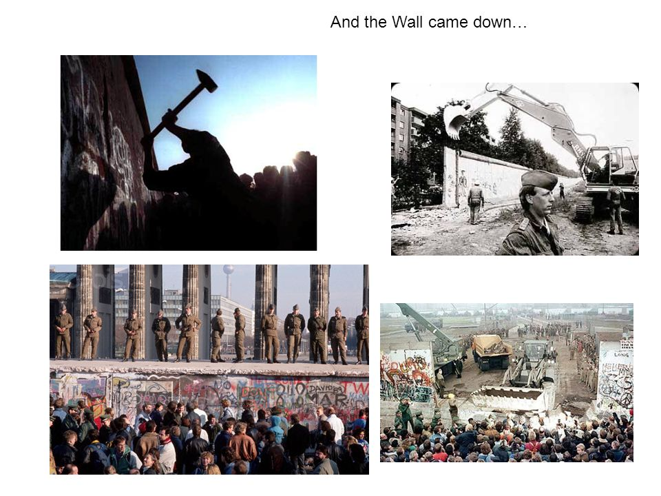 And the Wall came down…