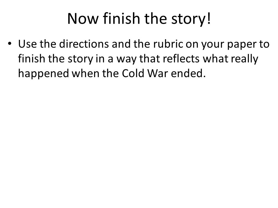 Now finish the story!