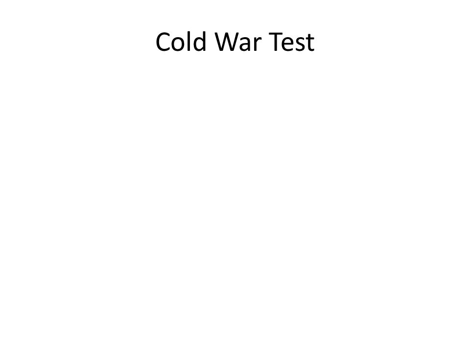 Cold War Test