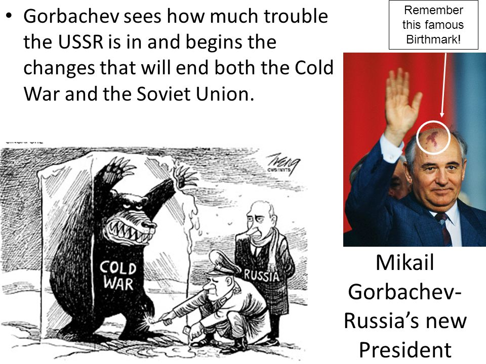 Mikail Gorbachev- Russia's new President