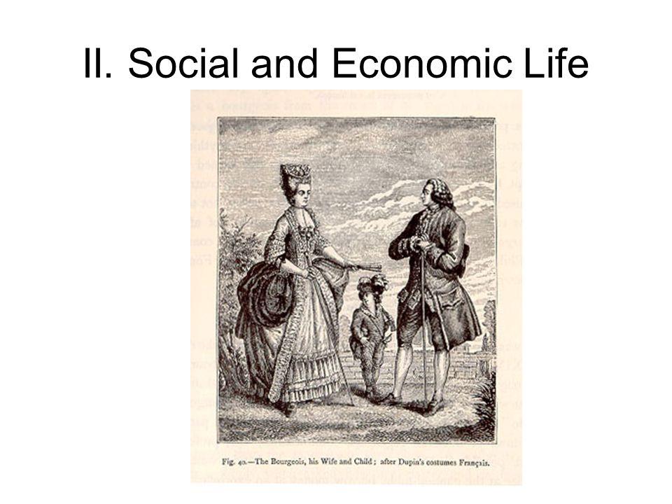 II. Social and Economic Life