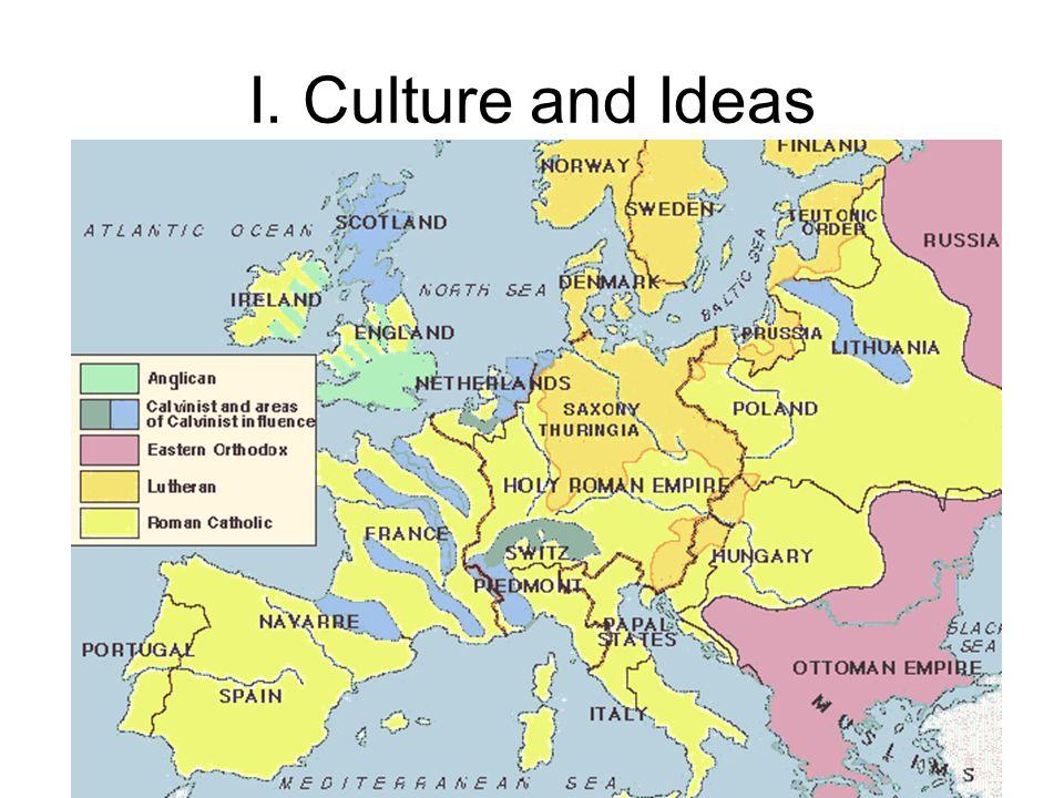 I. Culture and Ideas