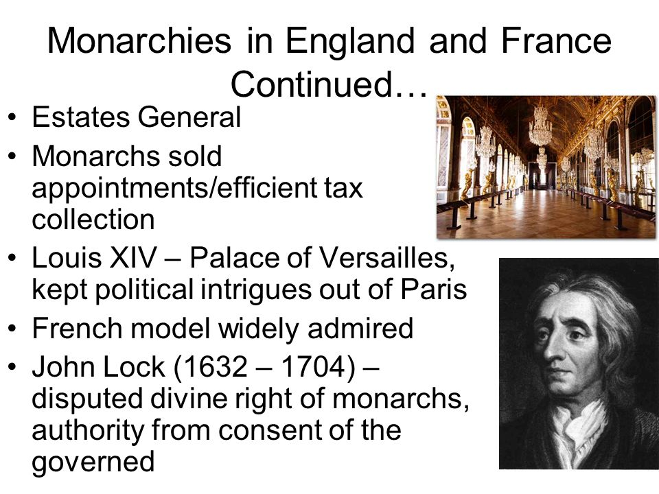 Monarchies in England and France Continued…