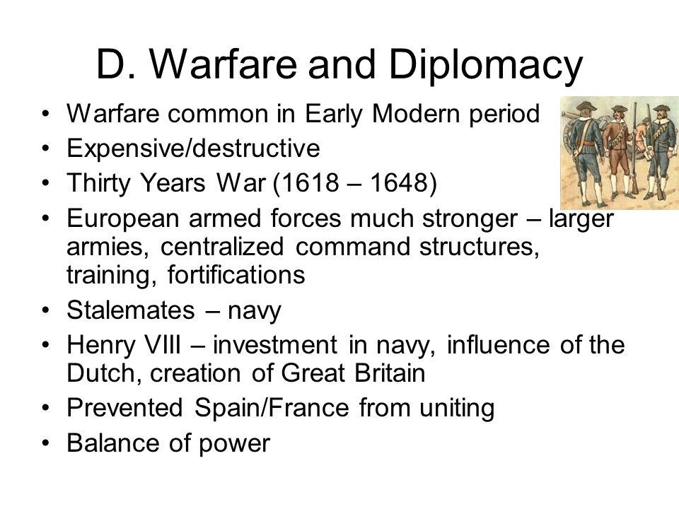 D. Warfare and Diplomacy