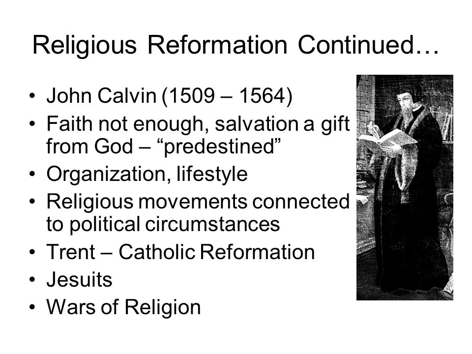 Religious Reformation Continued…