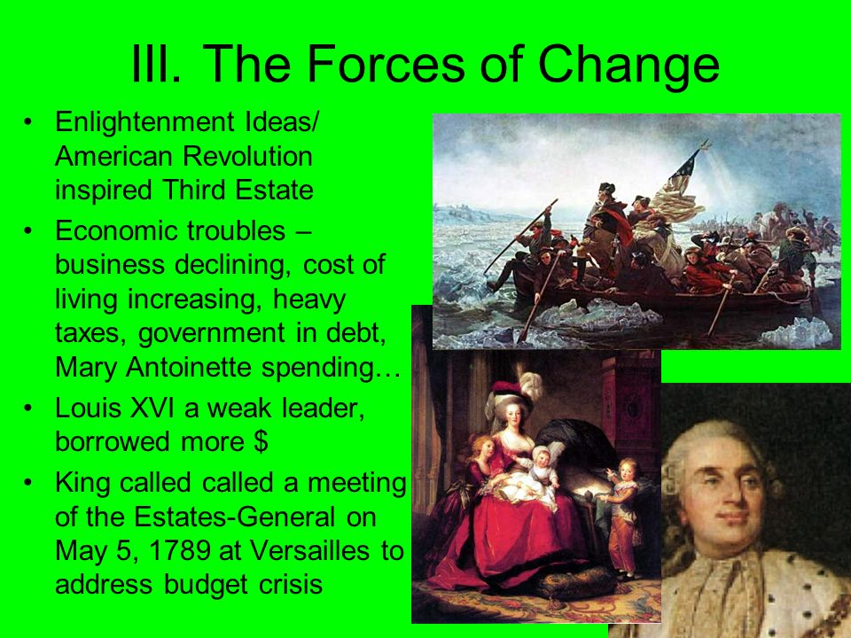 III. The Forces of Change