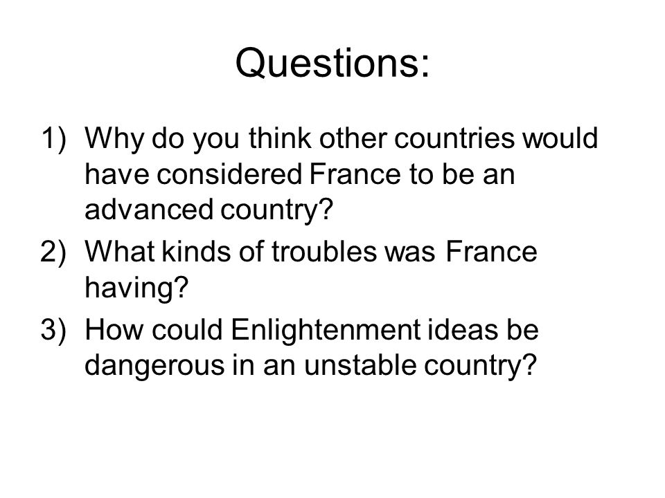 Questions: Why do you think other countries would have considered France to be an advanced country