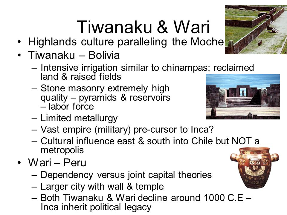 Tiwanaku & Wari Highlands culture paralleling the Moche