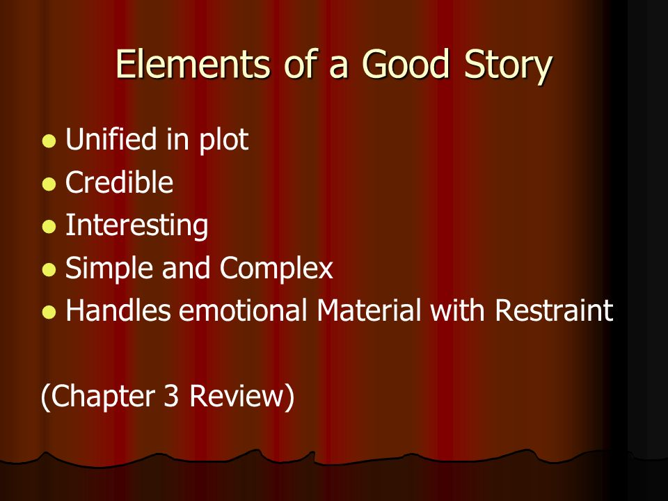 Elements of a Good Story
