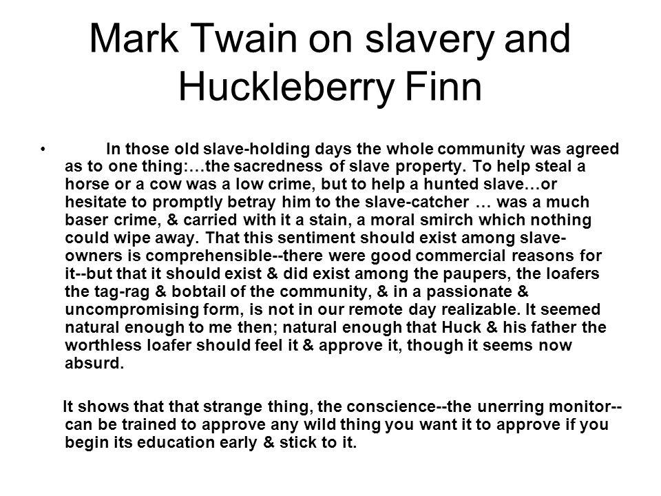 Mark Twain on slavery and Huckleberry Finn