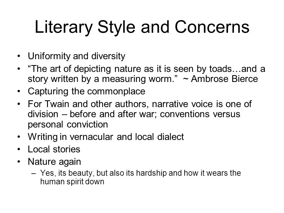 Literary Style and Concerns