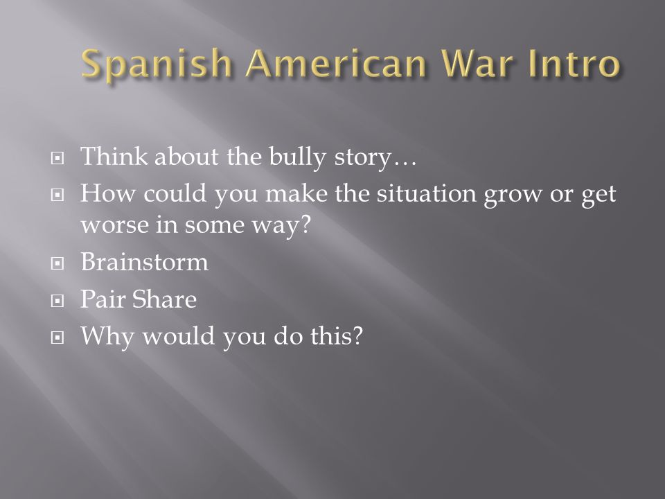 Spanish American War Intro