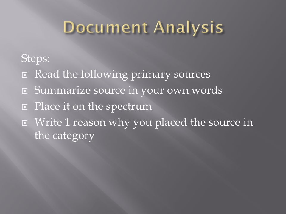 Document Analysis Steps: Read the following primary sources