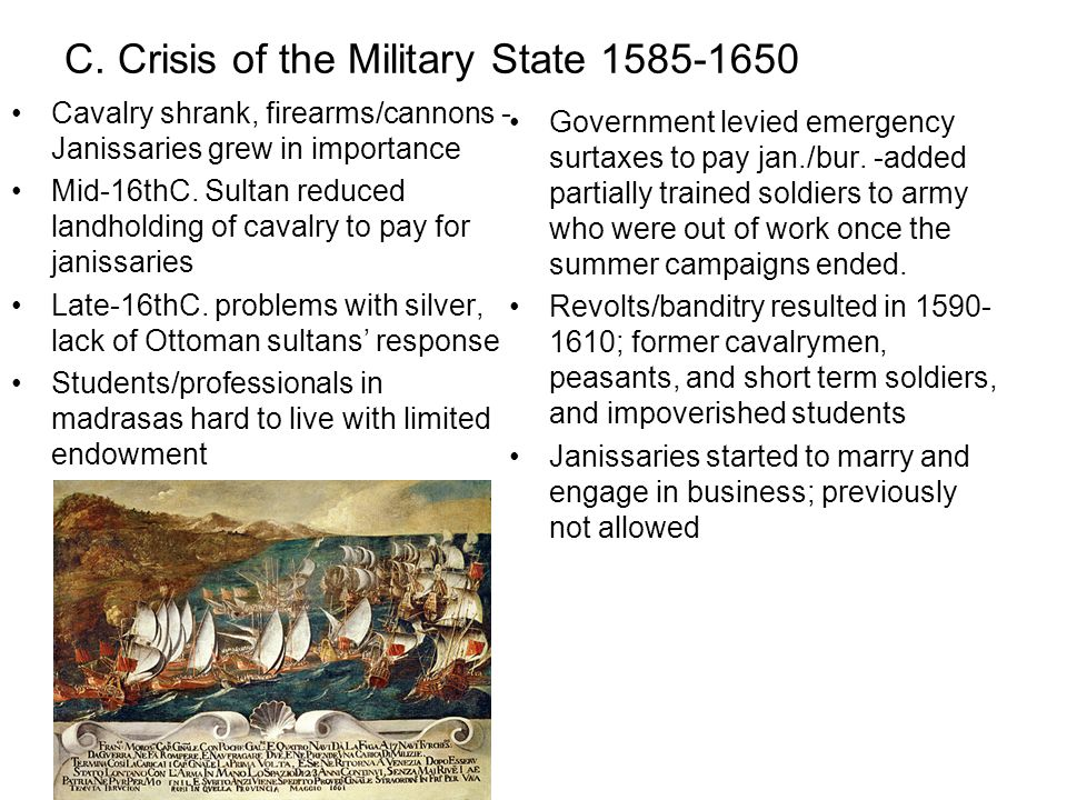 C. Crisis of the Military State 1585-1650