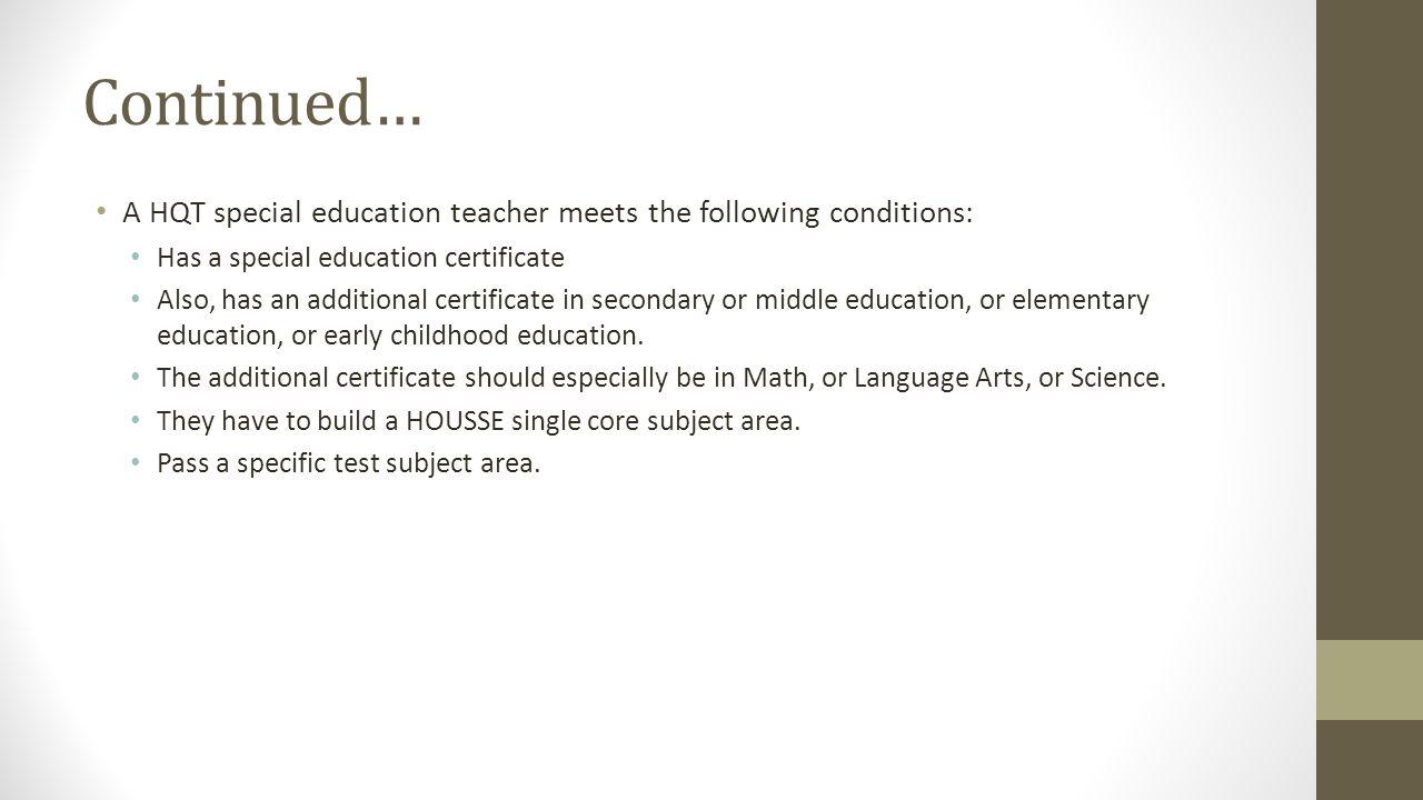 Teacher recruitment packet plan ppt download a hqt special education teacher meets the following conditions has a special education xflitez Images