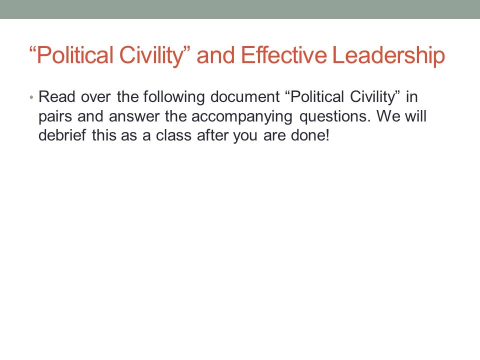 Political Civility and Effective Leadership