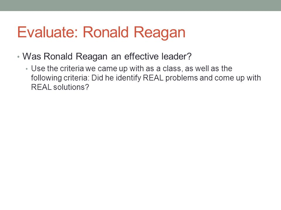 Evaluate: Ronald Reagan
