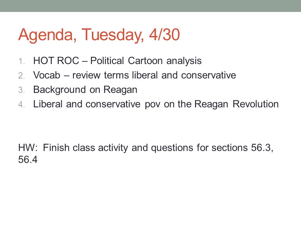 Agenda, Tuesday, 4/30 HOT ROC – Political Cartoon analysis